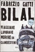 http://www.lafeltrinelli.it/products/9788817023450/Bilal/Fabrizio_Gatti.html