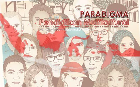 Paradigma Pendidikan Multikultural di Indonesia