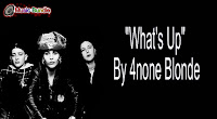 Free Download What's Up (Karaoke, Mp3, Minus One and Lyrics) By 4none Blonde