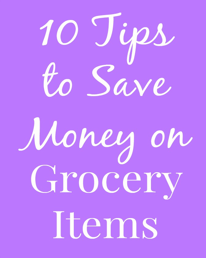 10 Tips to Save Money on Grocery Items