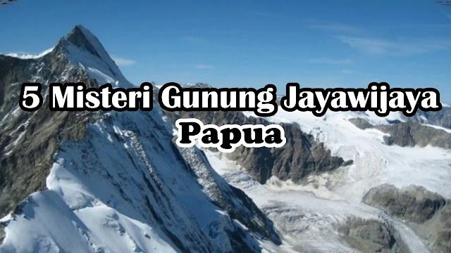 gunung jayawijaya papua