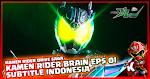 Kamen Rider Drive Saga - Kamen Rider Brain Episode 01 Subtitle Indonesia