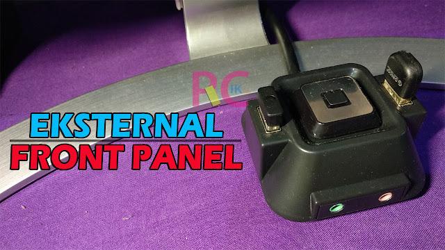 Review Beserta Cara Pemasangan Eskternal Front Panel PC: Tombol Reset, Power, USB dan Audio Mudah Dijangkau