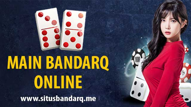 Bermain Game BandarQ Online