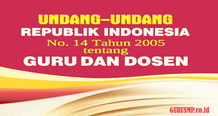 https://www.gurusmp.co.id/2019/02/uu-republik-indonesia-no-14-tahun-2005.html