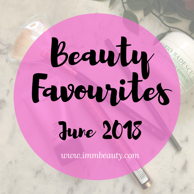 Makeup & Skincare Beauty Favourites June 2018