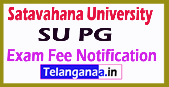 Satavahana University SU PG Exam Fee Notification