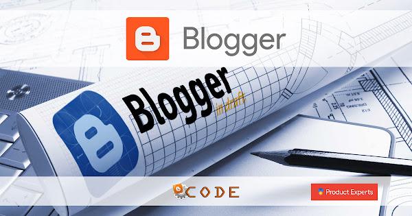 Blogger Code PE - Le brouillon de Blogger [Blogger In Draft]