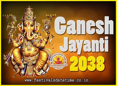2038 Ganesh Jayanti Puja Date & Time, 2038 Ganesh Jayanti Calendar