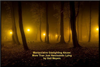 Manipulative Gaslighting Abuse: More Than Just Narcissistic Lying