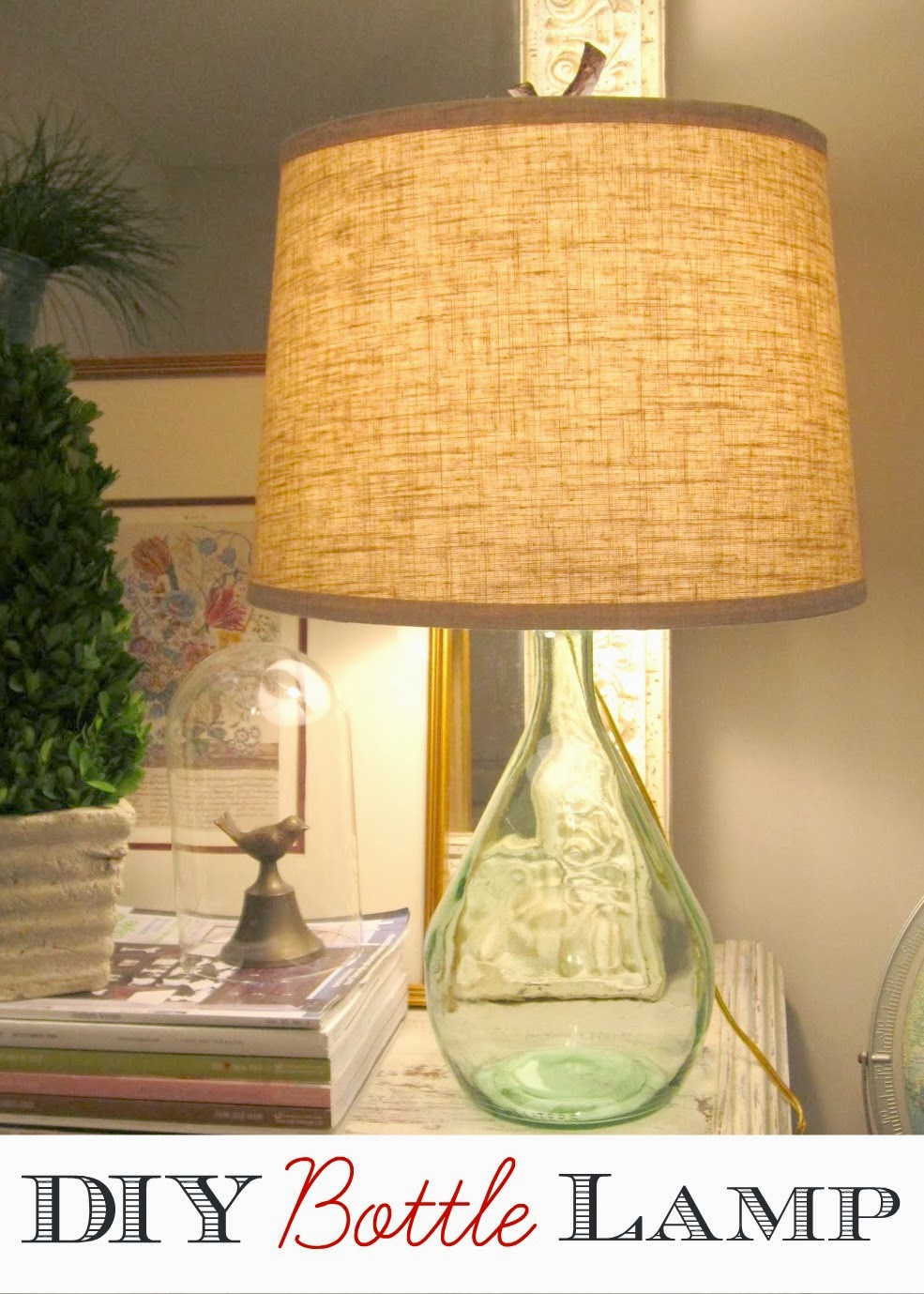 Vintage Finds Diy Bottle Lamp