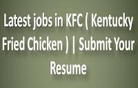 Latest jobs in KFC ( Kentucky Fried Chicken