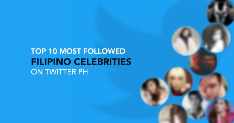 Twitter PH's top Filipino celebrities.