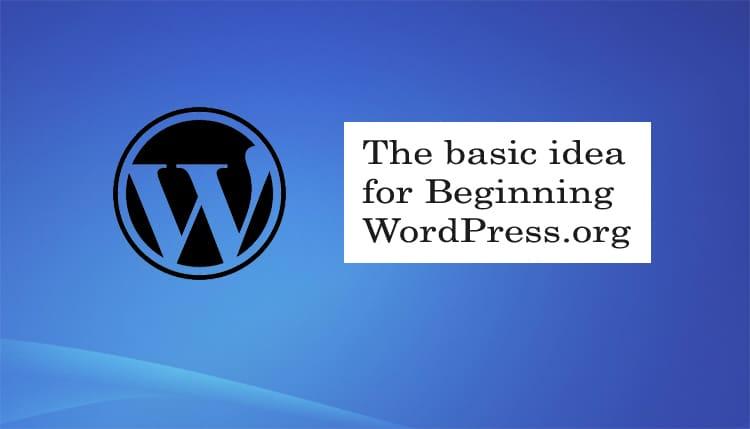 wordpress.org ki shuruaat ke liye basic vichar