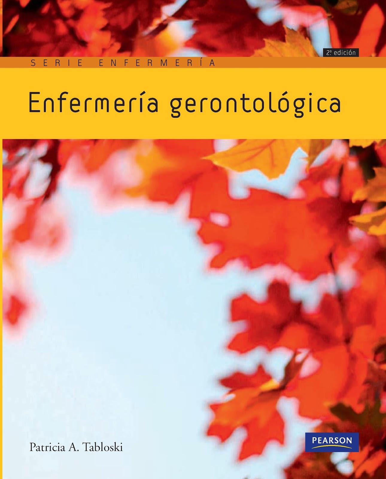 Enfermería gerontológica, 2da. Edición – Patricia A. Tabloski