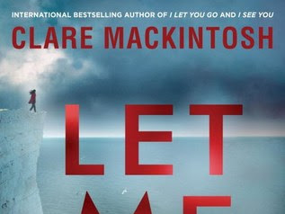 When A Book Shakes You To The Core: Let Me Lie by Clare Mackintosh