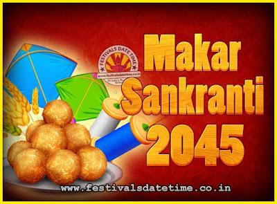 2045 Makar Sankranti Puja Date & Time, 2045 Makar Sankranti Calendar