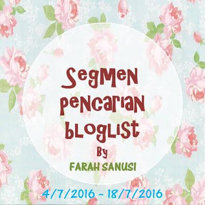 http://farahsanusi.blogspot.my/2016/07/pencarian-bloglist-by-farah-sanusi.html