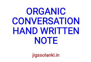 ORGANIC CHEMISTRY CONVERSATIONS BEST HAND WRITTEN NOTE
