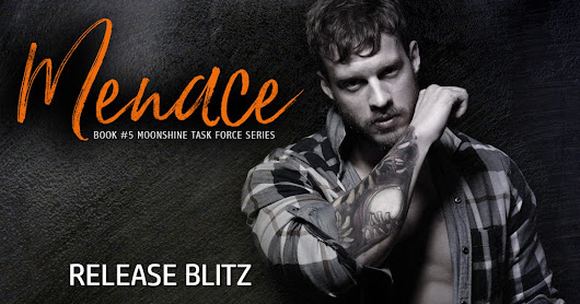 ~*♥Release Blitz with Review♥*~ Menace (Moonshine Task Force #5) by Laramie Briscoe