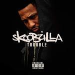 Trouble - Skoobzilla Cover