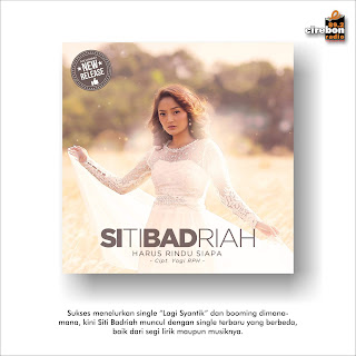 "Siti Badriah ""Harus Rindu Siapa"""