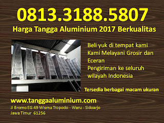 Harga tangga aluminium 2017 berkualitas