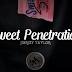 Sweet Penetration by Jibrizy Taylor (Tutorial)