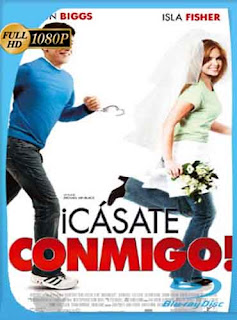 Casate conmigo 2007 HD [1080p] Latino [GoogleDrive] DizonHD