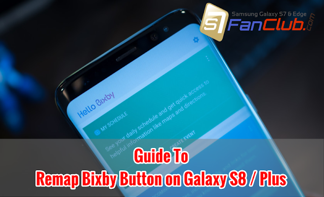 How To Remap Galaxy S8 / S8 Plus Bixby Button to Open Any