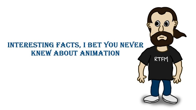 Interesting Facts About Animation