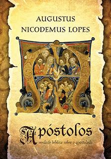 Livro: Apóstolos (Rev. Augustus Nicodemus)