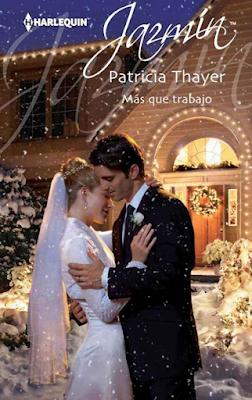 Patricia Thayer - Más que Trabajo