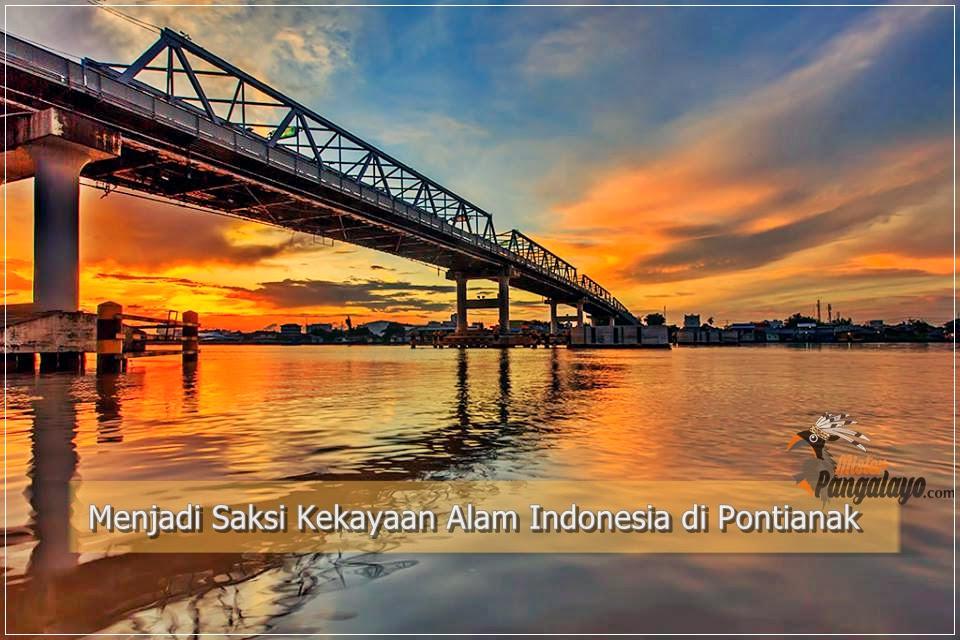 Menjadi Saksi Kekayaan Alam Indonesia di Pontianak