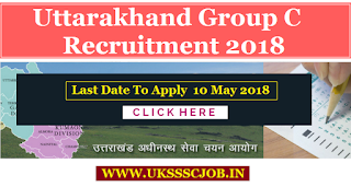 UKSSSC Group C Recruitment 2018