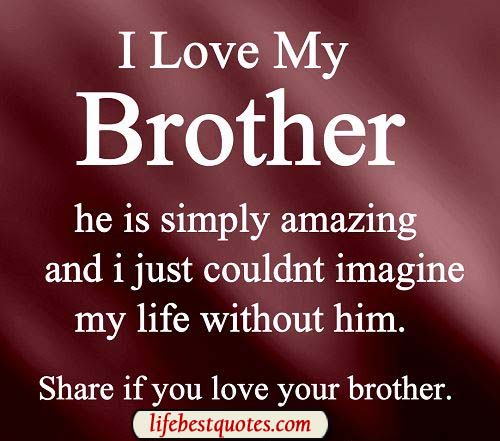 Quotes In Brother: Quotes About Older Brothers. QuotesGram