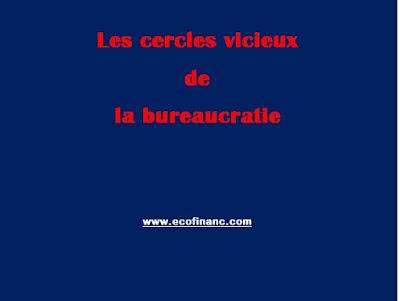 Les cercles vicieux de la bureaucratie