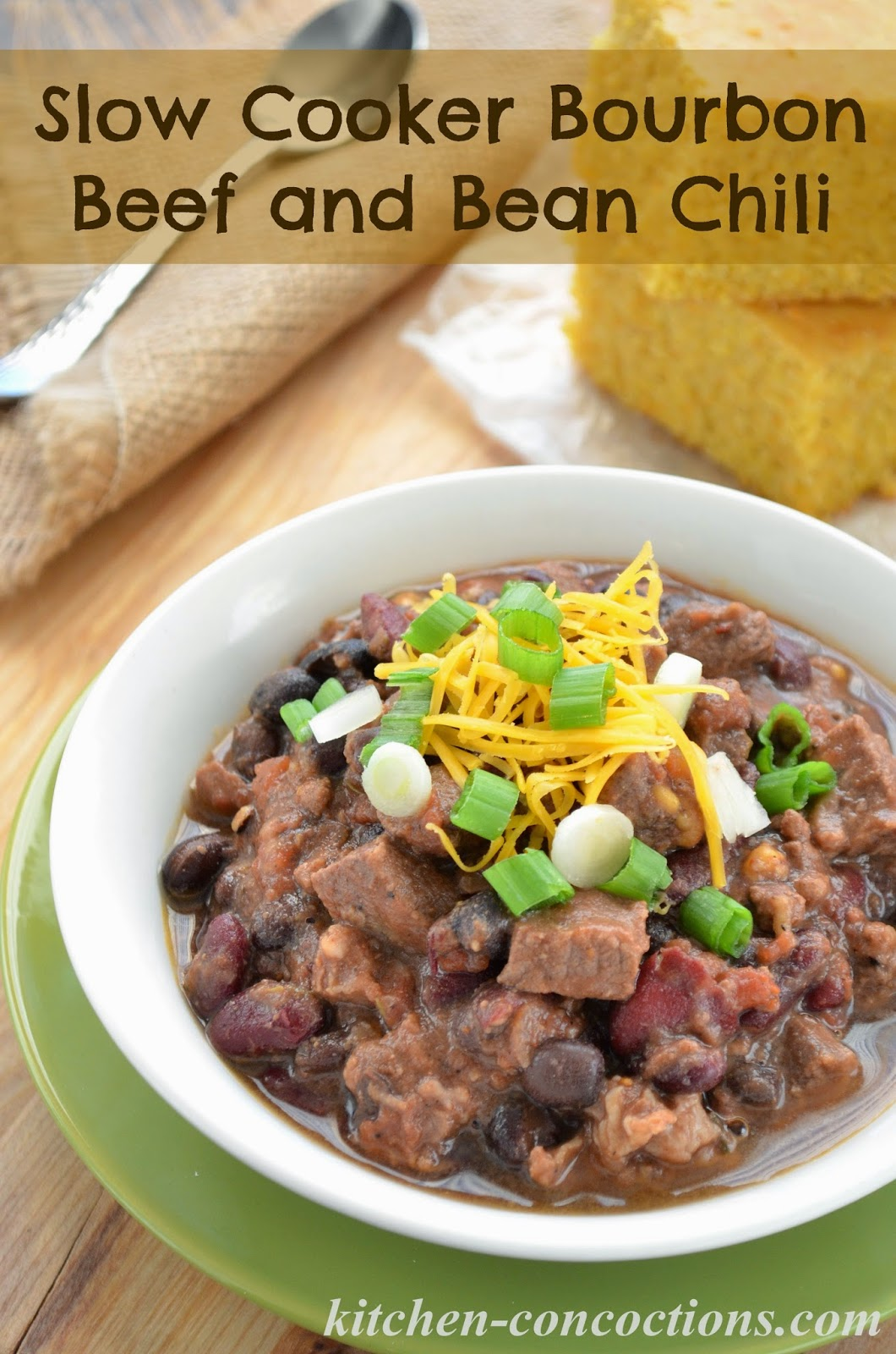 Slow Cooker Bourbon Beef And Bean Chili Plus 6 Tips To Amp Up Your Chili Kitchen Concoctions