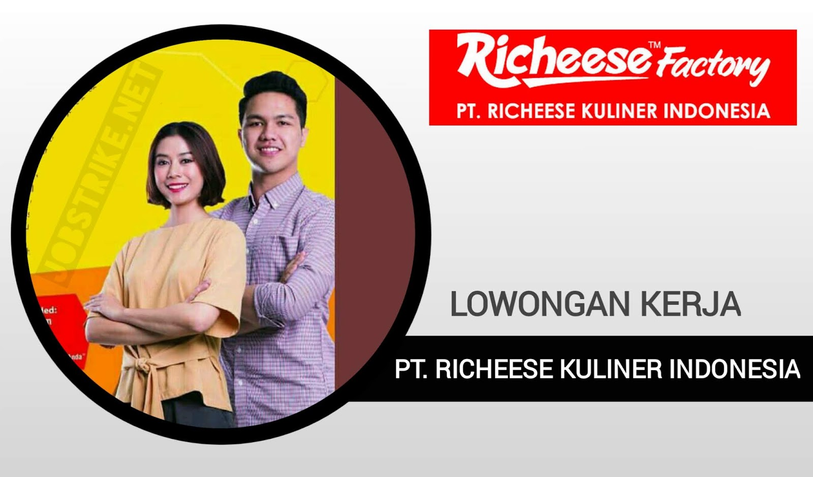 Lowongan Kerja Terbaru Lulusan Sma Smk Pt Richeese Kuliner Indonesia Richeese Factory Tersedia 9