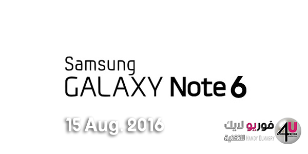Galaxy Note 6 in 15 Aug