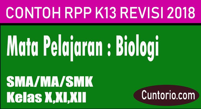 Contoh RPP K13 Biologi Revisi 2018 SMA / MA / SMK