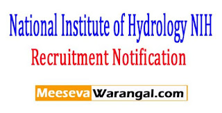National Institute of Hydrology NIH Recruitment Notification 2017