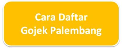 lowongan gojek palembang, cara daftar gojek palembang, lowongan ojek online palembang