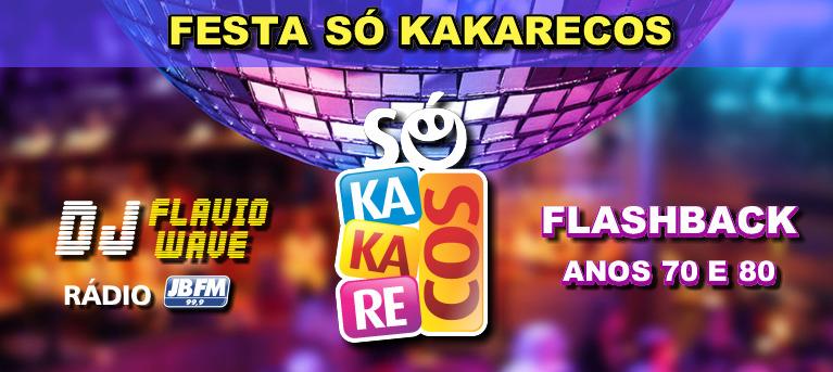 d45b3c967ac6b BOM LAZER RJ - FESTA SÓ KAKARECOS COM DJ FLAVIO WAVE - Bom Lazer ...
