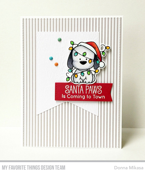 Handmade card by Donna Mikasa featuring products from My Favorite Things #mftstamps