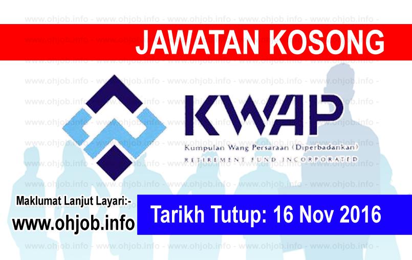 Jawatan Kerja Kosong Kumpulan Wang Persaraan (KWAP) logo www.ohjob.info november 2016