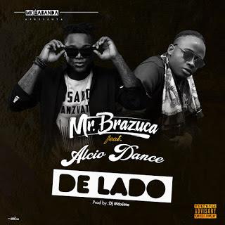 Mr Brazuca feat. Alcio Dance & Dj Máximo - De Lado