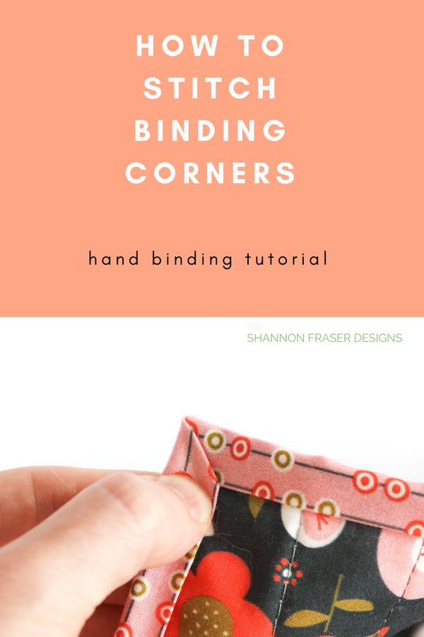 How to stitch binding corners | Quilt Binding Tutorial Part 2 | Shannon Fraser Designs