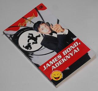 James Bond: Adeknya! Rudiyant