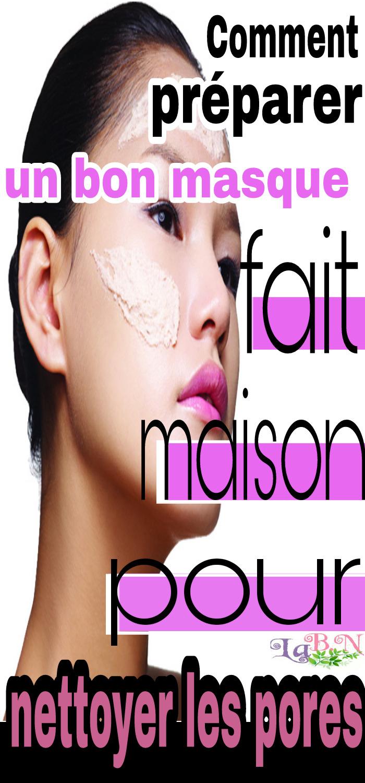 Comment préparer un bon masque fait maison pour nettoyer les pores
